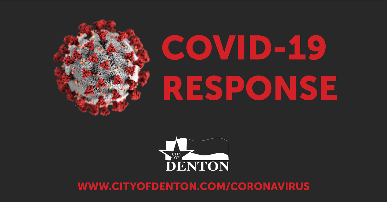 Image of a virus with the text COVID-19 response, the City of Denton Logo, and link for www.cityofdenton.com/coronavirus