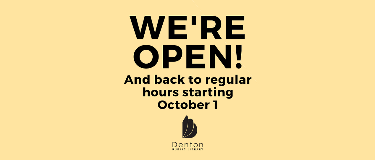 We're open and back to regular hours starting October 1st.